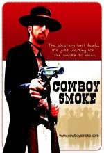 Cowboy Smoke (2008) afişi