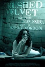 Crushed Velvet (2011) afişi