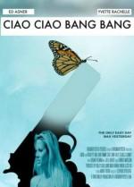 Ciao Ciao Bang Bang