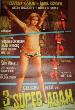 Çılgın Kız Ve Üç Süper Adam (1973) afişi