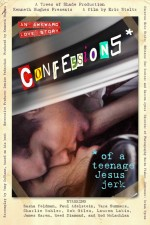 Confessions of a Teenage Jesus Jerk (2017) afişi