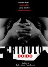 Crioulo Doido  afişi