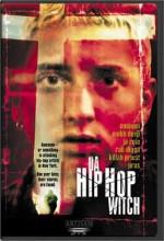 Da Hip Hop Witch (2000) afişi