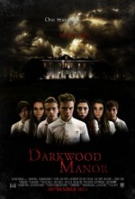 Darkwood Manor (2011) afişi