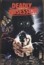 Deadly Obsession (1990) afişi