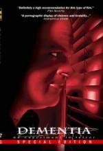 Dementia: An Experiment In Terror (2006) afişi