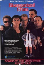 Disorganized Crime (1989) afişi