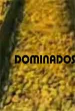 Dominados (2006) afişi