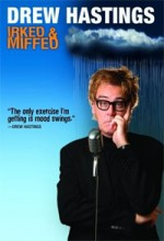Drew Hastings: ırked & Miffed (2008) afişi