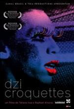 Dzi Croquettes (2009) afişi