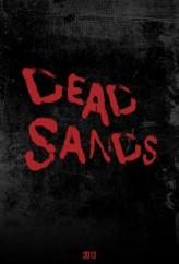 Dead Sands (2013) afişi