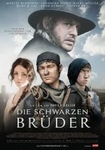 Die schwarzen Brüder (2013) afişi