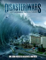 Disaster Wars: Earthquake vs. Tsunami (2013) afişi