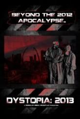 Dystopia: 2013 (2012) afişi