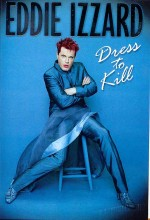 Eddie ızzard: Dress To Kill (1999) afişi