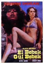 El Bebek Gül Bebek (1978) afişi