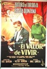 El Valor De Vivir (1954) afişi