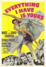 Everything ı Have ıs Yours (1952) afişi