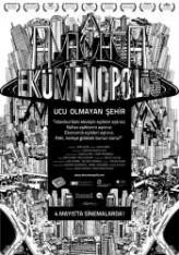 Ekümenopolis: Ucu Olmayan Şehir (2011) afişi