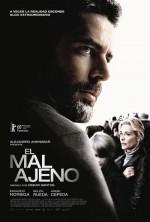 El Mal Ajeno (2010) afişi