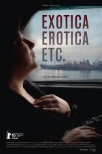 Exotica, Erotica, Etc. (2015) afişi