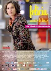 Felicia, înainte de toate (2009) afişi