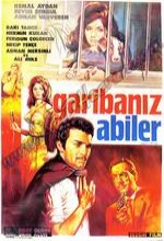 Garibanız Abiler (1967) afişi