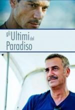 Gli Ultimi Del Paradiso (2010) afişi