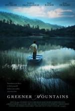 Greener Mountains (2005) afişi