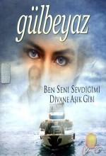 Gülbeyaz (2002) afişi