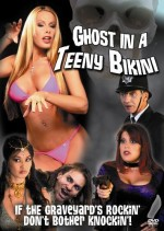 Ghost in A Teeny Bikini (2006) afişi