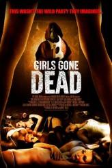 Girls Gone Dead (2012) afişi