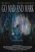 Go Mad and Mark (2017) afişi