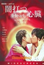 Heart, Beating in The Dark (2005) afişi