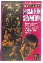 Hiç Mi Beni Sevmedin (1963) afişi