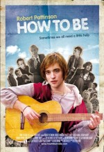 How To Be (2008) afişi