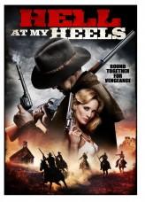 Hell at My Heels (2011) afişi