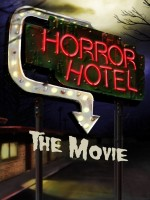 Horror Hotel the Movie (2016) afişi
