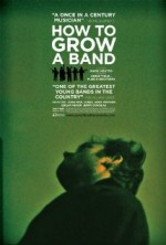 How to Grow a Band (2011) afişi