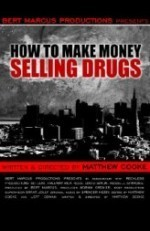 How To Make Money Selling Drugs (2012) afişi