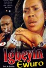 Igbeyin Ewuro (2009) afişi