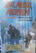 İsa, Musa, Meryem (1989) afişi