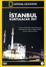 Istanbul Kurtulacak Mı?  afişi