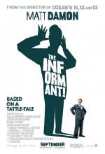 İspiyoncu (2009) afişi