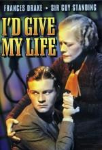 I'd Give My Life (1936) afişi