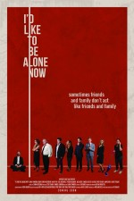 I'd Like to Be Alone Now (2017) afişi