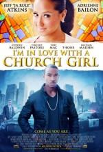I'm In Love With A Church Girl (2013) afişi