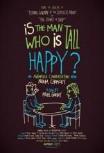 Uzun Boylu Adam Mutlu Mu?: Noam Chomsky ile Canlandırma Bir Sohbet (2013) afişi
