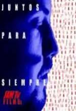 Juntos Para Siempre (2001) afişi