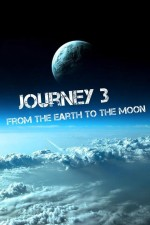Journey 3: From the Earth to the Moon (2017) afişi